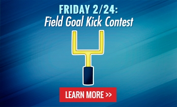 Friday 2/24: Field Goal Kick Contest