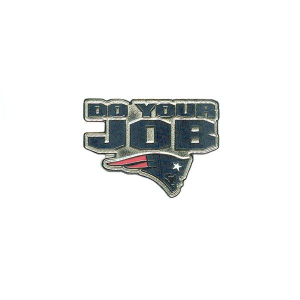 Do Your Job Pin