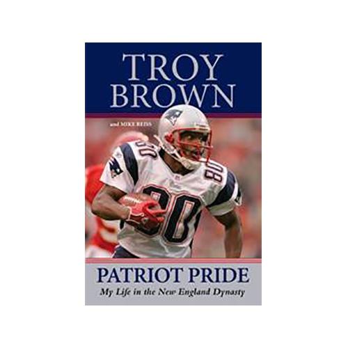 Patriot Pride: Troy Brown